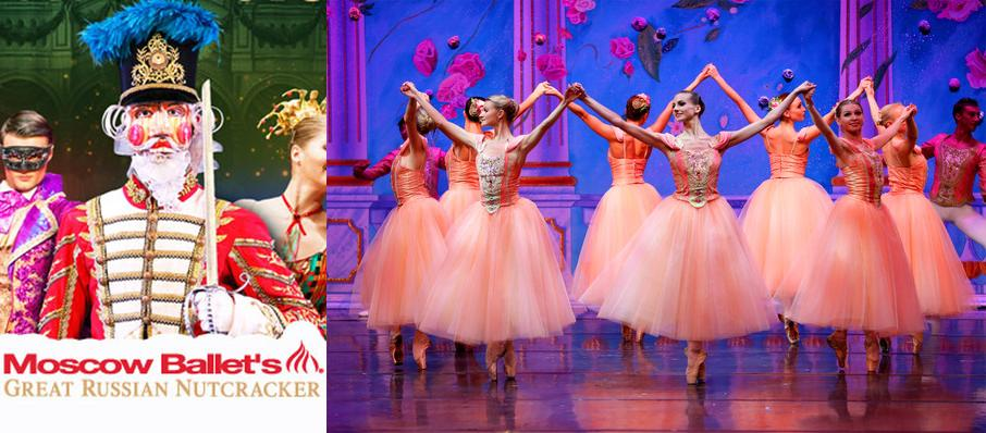 Moscow Ballet's Great Russian Nutcracker at Myer Horowitz Theatre