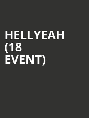 Hellyeah (18+ Event) at Union Hall