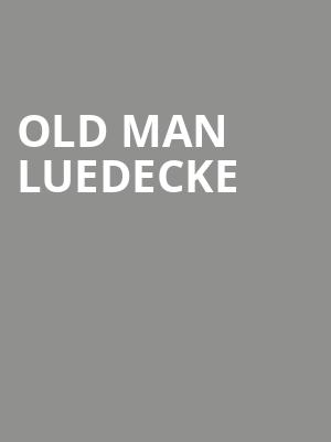 Old Man Luedecke at Festival Place