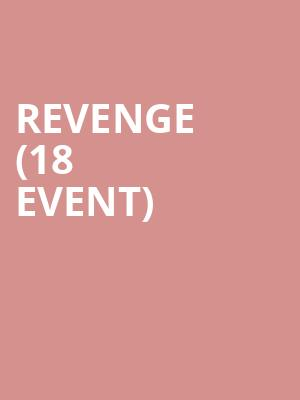 Revenge (18+ Event) at Starlite Room