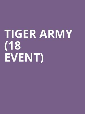 Tiger Army (18+ Event) at Union Hall