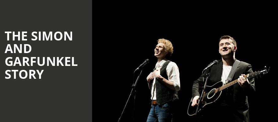 The Simon and Garfunkel Story, Northern Alberta Jubilee Auditorium, Edmonton