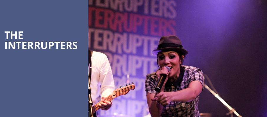 The Interrupters, Edmonton Convention Centre, Edmonton